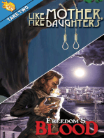 Firebringer Take Two: Freedom's Blood & Like Mother, Like Daughters