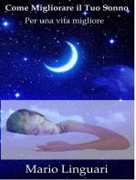 Come migliorare il tuo sonno per una vita migliore