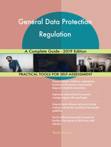 General Data Protection Regulation A Complete Guide - 2019 Edition
