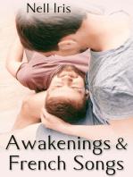 Awakenings and French Songs