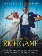 The Rich Game