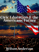 Civic Education & The Americans Future