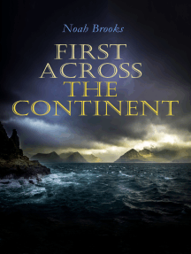 First Across the Continent: Story of the Lewis and Clark Expedition