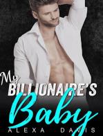 My Billionaire's Baby