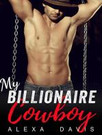 My Billionaire Cowboy