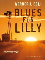 Blues für Lilly