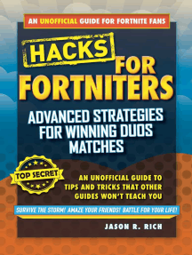 Hacks for Fortniters: Advanced Strategies for Winning Duos Matches: An Unofficial Guide to Tips and Tricks That Other Guides Won't Teach You