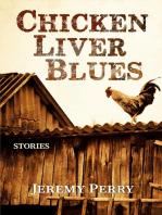 Chicken Liver Blues