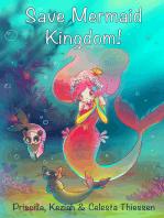 Save Mermaid Kingdom!