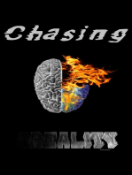 Chasing Reality