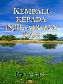 Kembali Kepada Injil Air Dan Roh