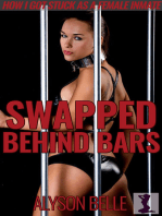 Swapped Behind Bars