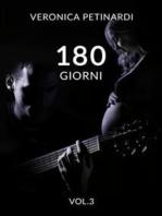 180 Giorni VOL.3