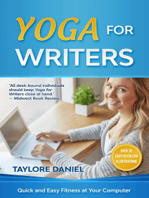 Yoga for Writers: Quick and Easy Fitness at Your Computer