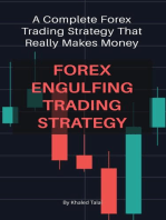 Forex Engulfing Trading Strategy: A Complete Forex Trading Strategy That Really Makes Money
