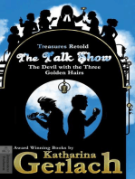 The Talk Show (The Devil With the Three Golden Hairs)