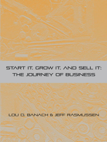 Start It, Grow It, Sell It: The Journey of Business