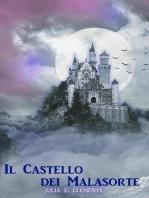 Il Castello dei Malasorte