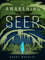 The Awakening of a Seer