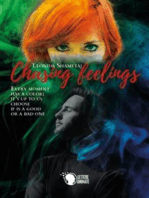 Chasing Feelings