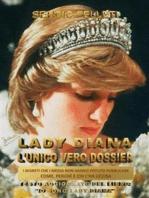Lady Diana. L'unico vero dossier