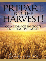 Prepare for the Harvest! Confidence in God's End-Time Promises