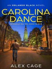 Carolina Dance: Orlando Black, #1