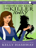 A Vision A Day Keeps the Killer Away (Piper Ashwell Psychic P.I. #1)