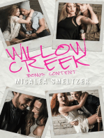 Willow Creek Bonus Content