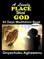 A Lonely PLACE With GOD 62 Days Meditation Book Volume 3