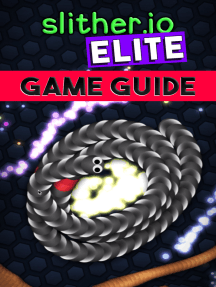 Slither.io Elite Game Guide