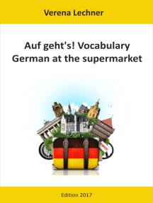 Auf geht's! Vocabulary: German at the supermarket