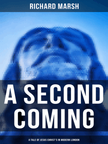 A Second Coming: A Tale of Jesus Christ's in Modern London