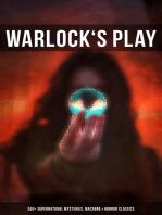 WARLOCK'S PLAY