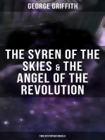 The Syren of the Skies & The Angel of the Revolution (Two Dystopian Novels)