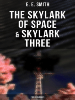 The Skylark of Space & Skylark Three (2 Sci-Fi Classics)