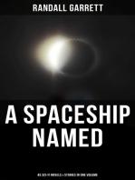 A Spaceship Named