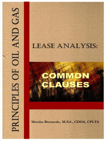 Principles of Oil and Gas Lease Analysis: Common Clauses: Principles of Oil and Gas Lease Analysis, #1
