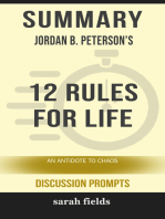 Summary of 12 Rules for Life: An Antidote to Chaos by Jordan B. Peterson (Discussion Prompts)