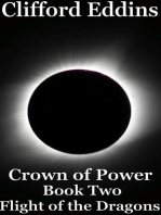 Crown of Power ( Book 2 ) Flight of the Dragons