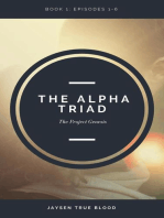 The Alpha Triad