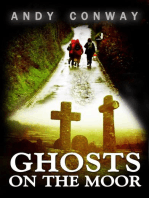 Ghosts on the Moor