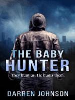 The Baby Hunter