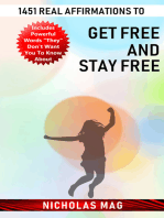 1451 Real Affirmations to Get Free and Stay Free