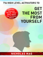 716 High Level Activators to Get the Most from Yourself