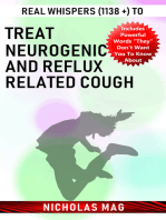 Real Whispers (1138 +) to Treat Neurogenic and Reflux Related Cough