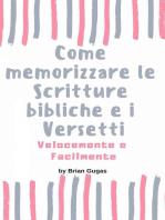 Come memorizzare le Scritture bibliche e i Versetti Velocemente e Facilmente