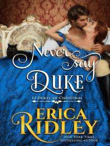 Never Say Duke: 12 Dukes of Christmas, #4