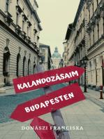 Kalandozásaim Budapesten
