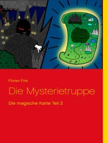 Die Mysterietruppe: Die magische Karte Teil 2